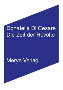 Donatella Di Cesare: Die Zeit der Revolte, Buch
