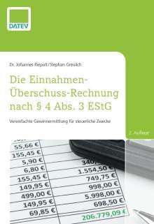 Johannes Riepolt: Die Einnahmen-Überschuss-Rechnung nach § 4 Abs. 3 EStG, 2. Auflage, Buch