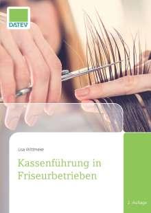 Lisa Wittmeier: Kassenführung in Friseurbetrieben, Buch