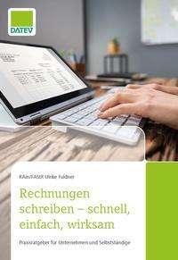 Ulrike Fuldner: Rechnungen schreiben - schnell, einfach, wirksam, Buch