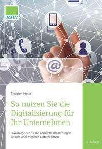 Thorsten Hesse: So nutzen Sie die Digitalisierung für Ihr Unternehmen, Buch