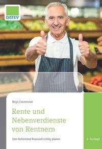 Birgit Ennemoser: Rente und Nebenverdienste von Rentnern, Buch
