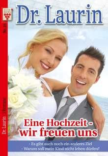 Patricia Vandenberg: Dr. Laurin Nr. 21: Eine Hochzeit - wir freuen uns / Es gibt auch noch ein anderes Ziel / Warum soll mein Kind nicht leben dürfen?, Buch