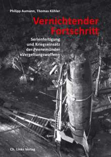 Philipp Aumann: Vernichtender Fortschritt, Buch