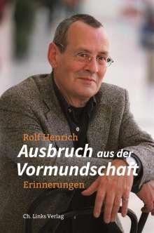 Rolf Henrich: Ausbruch aus der Vormundschaft, Buch