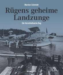 Marten Schmidt: Rügens geheime Landzunge, Buch
