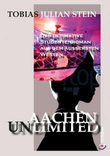 Tobias Julian Stein: Aachen Unlimited, Buch