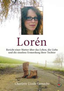 Charlotte Uceda Camacho: Lorén, Buch
