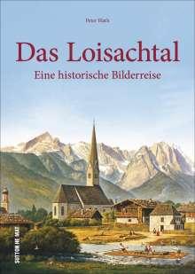 Peter Blath: Das Loisachtal, Buch
