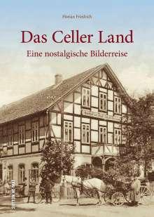 Florian Friedrich: Das Celler Land, Buch