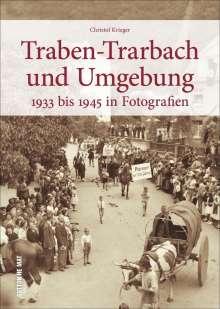 Christof Krieger: Traben-Trarbach und Umgebung, Buch