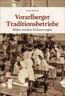Freya Martin: Vorarlberger Traditionsbetriebe, Buch