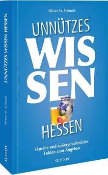 Oliver M. Schmidt: Unnützes Wissen Hessen, Buch