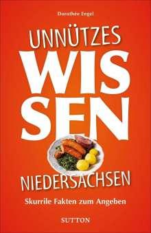 Dorothée Engel: Unnützes Wissen Niedersachsen, Buch