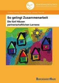G. Hennig: So gelingt Zusammenarbeit - Die fünf Häuser partnerschaftlichen Lernens, Buch