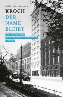 Hans-Otto Spithaler: Kroch - der Name bleibt, Buch