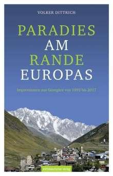 Volker Dittrich: Paradies am Rande Europas, Buch