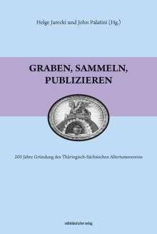 Helge Jerecki: Graben, sammeln, publizieren, Buch