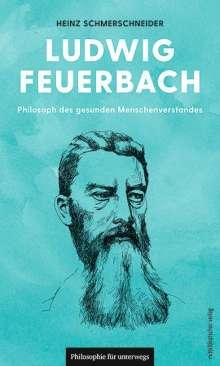 Heinz Schmerschneider: Ludwig Feuerbach, Buch