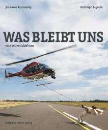 Christoph Bigalke: Was bleibt uns. Eine Zeitverschiebung, Buch