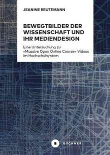Jeanine Reutemann: Bewegtbilder der Wissenschaft und ihr Mediendesign, Buch