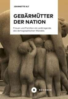 Jeannette Alt: Gebärmütter der Nation, Buch