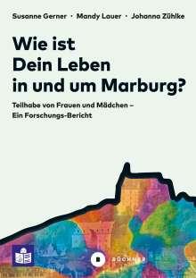 Susanne Gerner: Wie ist Dein Leben in und um Marburg?, Buch