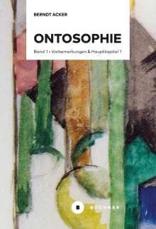 Berndt Acker: Ontosophie, Buch