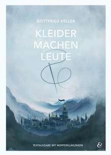 Gottfried Keller: Kleider machen Leute. Textheft, Buch