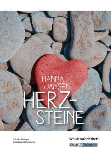 Christel Metzger: Herzsteine von Hanna Jansen - Schülerheft Klasse 10, Buch