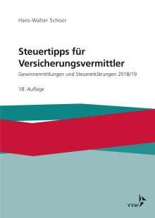 Hans-Walter Schoor: Steuertipps für Versicherungsvermittler, Buch