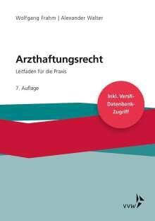 Wolfgang Frahm: Arzthaftungsrecht, Buch