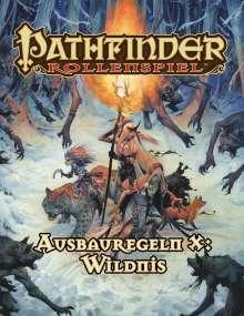 Alexander Augunas: Pathfinder Ausbauregeln X: Wildnis (Taschenbuch), Buch