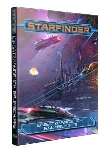 Alexander Augunas: Starfinder Einsatzhandbuch: Raumschiffe, Buch
