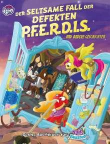 Alexandra Anders: My little Pony - ToE: Der seltsame Fall der defekten PFERDIS, Buch