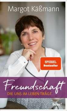 Margot Käßmann: Freundschaft, die uns im Leben trägt, Buch