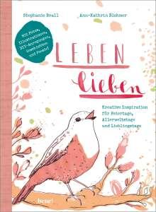 Ann-Kathrin Blohmer: Leben lieben, Buch