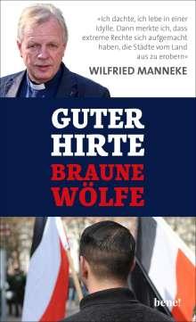 Wilfried Manneke: Guter Hirte. Braune Wölfe., Buch