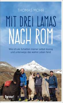 Thomas Mohr: Mit drei Lamas nach Rom, Buch