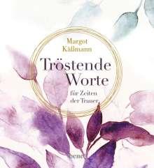 Margot Käßmann: Tröstende Worte für Zeiten der Trauer, Buch