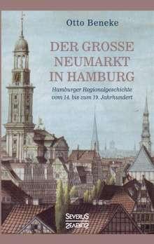 Otto Beneke: Der große Neumarkt in Hamburg, Buch