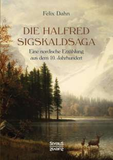 Felix Dahn: Die Halfred Sigskaldsaga., Buch