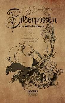 Wilhelm Busch: Bilderpossen, Buch