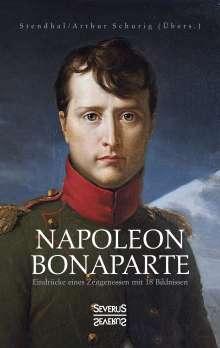 Marie-Henri Stendhal: Napoleon Bonaparte. Eindrücke eines Zeitgenossen mit 18 Bildnissen, Buch