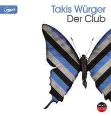 Takis Würger: Der Club, CD
