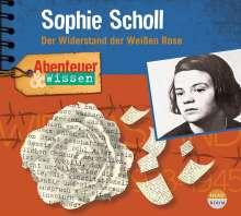 Sandra Pfitzner: Abenteuer & Wissen: Sophie Scholl, CD