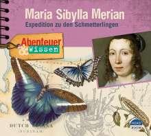 Sandra Pfitzner: Abenteuer & Wissen: Maria Sibylla Merian, CD