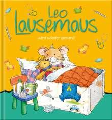 Sophia Witt: Leo Lausemaus wird wieder gesund, Buch
