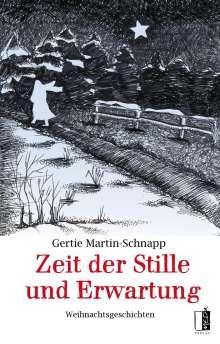Gertie Martin-Schnapp: Zeit der Stille und Erwartung, Buch