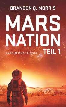 Brandon Q. Morris: Mars Nation 1, Buch